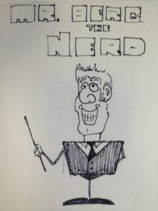Mr. Berg the nerd